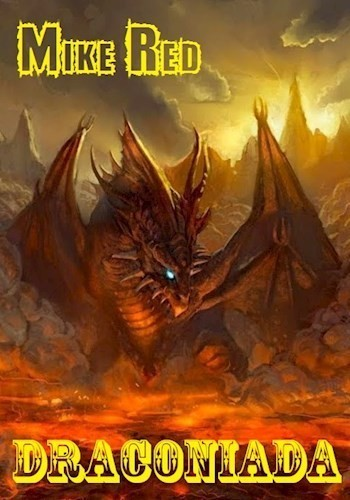 Дракониада - Майк Рэд