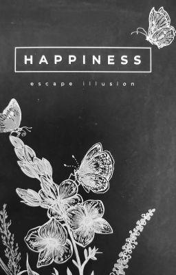 Happiness. Escape illusion - Анна Мирная